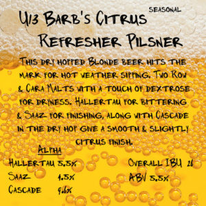 U-13 Barb's Citrus Refresher Pilsner at White Rock Brewing